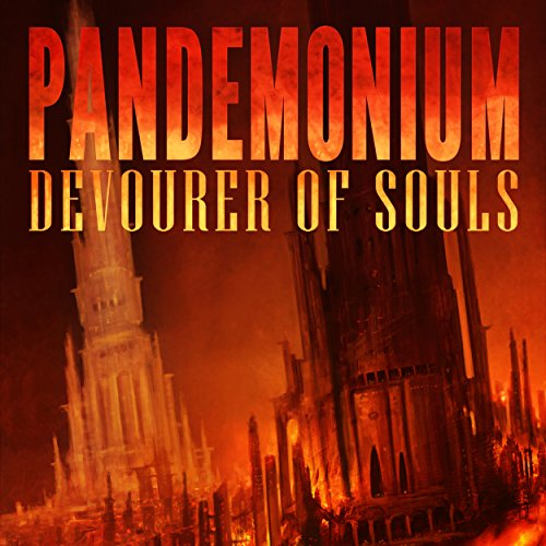 Pandemonium: Devourer of Souls audiobook cover art