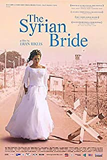 The Syrian Bride 2004 U.S. One Sheet Poster
