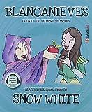 Blancanieves/ Snow White: 11 (Cuentos de siempre bilingües)