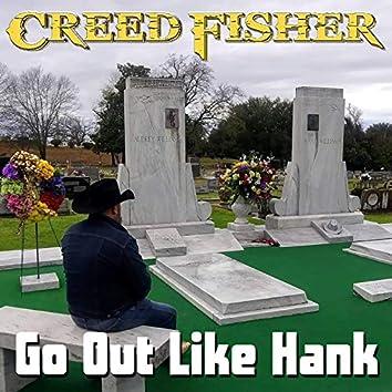 Go Out Like Hank