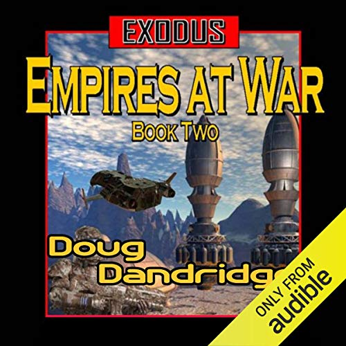 Exodus: Empires at War, Book 2 audiobook cover art