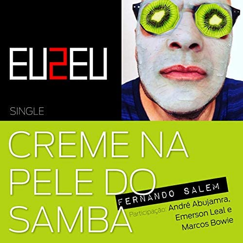 Fernando Salem feat. André Abujamra, Emerson Leal & Marcos Bowie