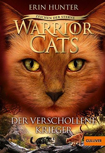 Warrior Cats - Zeichen der Sterne, Der verschollene Krieger: IV, Band 5