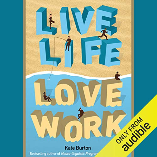 Live Life, Love Work cover art