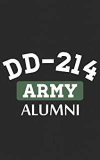 Army Alumni: US Army Notebook | Alumni Hero Veteran DD214 - For the U.S. Military Armed Forces, Army or Navy Veterans! Not...