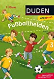 Duden Leseprofi – Fußballhelden, 2. Klasse: Kinderbuch für Erstleser ab 7 Jahren (Lesen lernen 2. Klasse, Band 5)