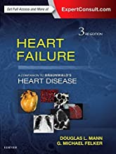 Heart Failure: A Companion to Braunwald's Heart Disease, 3e Hardcover March 4, 2015