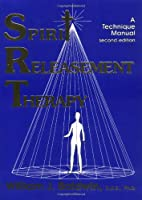 Spirit Releasement Therapy: A Technique Manual