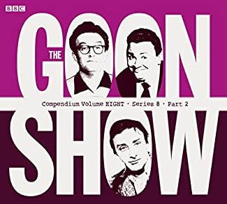 The Goon Show - Compendium Volume Eight - Series 8 - Part 2
