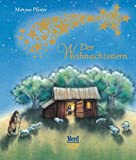 Der Weihnachtsstern: Mini-Ausgabe (Mini-Bilderbuch)