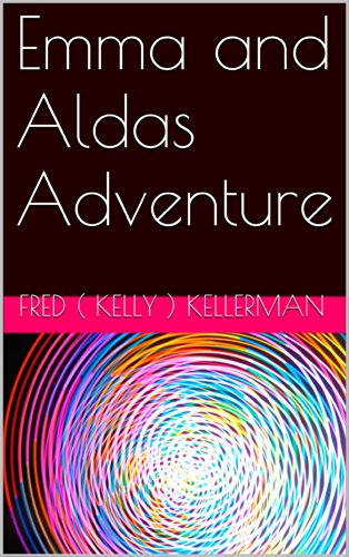 Emma and Aldas Adventure (English Edition)