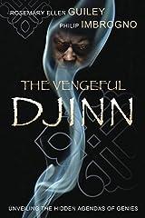 The Vengeful Djinn: Unveiling the Hidden Agenda of Genies Kindle Edition
