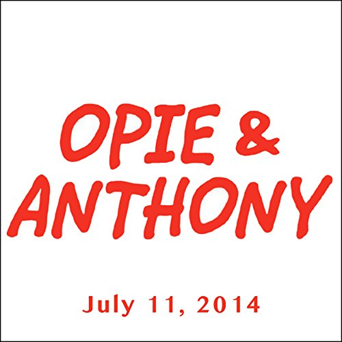 Opie & Anthony, July 11, 2014 audiobook cover art