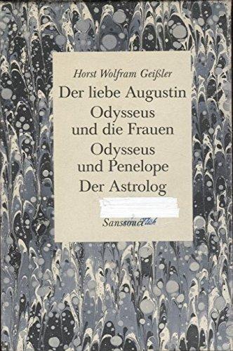 4 Bände im Pappschuber: Der liebe Augustin / Odysseus und die Frauen / Odysseus und Penelope / Der Astrolog