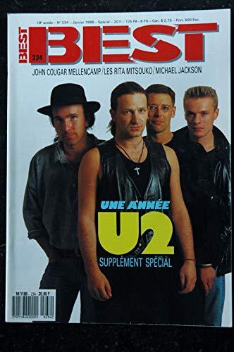 BEST 234 JANVIER 1988 COVER U2 + CAHIER SPECIAL U2 MICHAEL JACKSON LES RITA MITSOUKO JOHN COUGAR MELLENCAMP