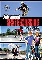Advanced Skateboarding: Tips & Tricks [DVD]