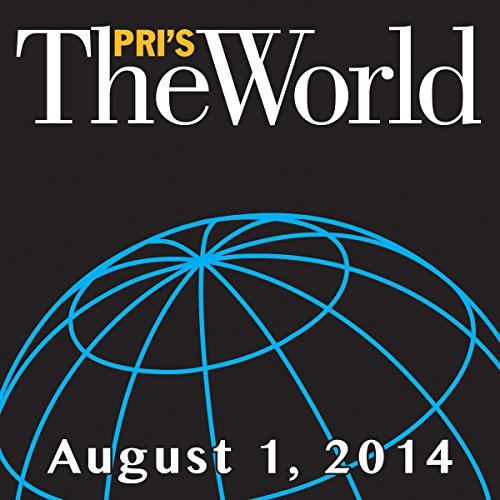 The World, August 01, 2014 audiobook cover art
