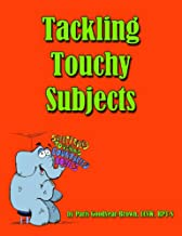 Tackling Touchy Subjects