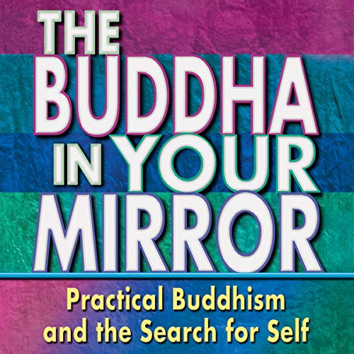 Buddha in Your Mirror Audiobook By Woody Hochswender, Greg Martin, Ted Morino cover art