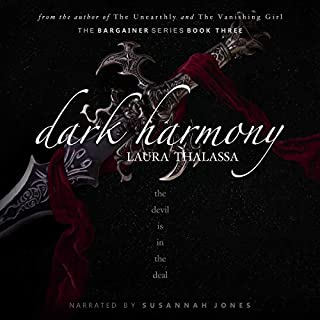 Dark Harmony     The Bargainer, Book 3              Written by:                                                                                                                                 Laura Thalassa                               Narrated by:                                                                                                                                 Susannah Jones,                                                                                        Jay Ben Markson                      Length: 12 hrs and 55 mins     8 ratings     Overall 4.8