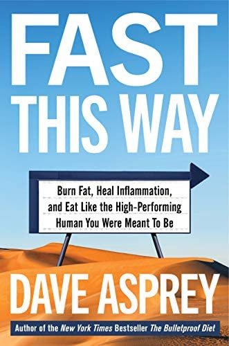 Fast This Way Burn Fat Heal Inflammation and Eat Like the High Performing Human You Were Meant product image