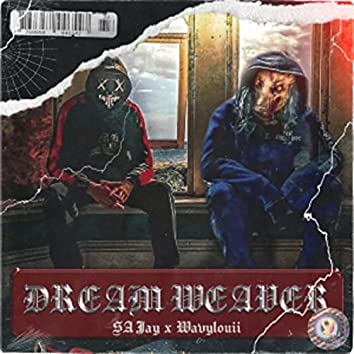 Dream Weaver (feat. Wavylouii)