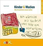 Kinder & Medien: Was Erwachsene wissen sollten