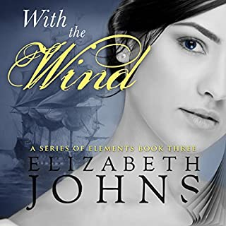 With the Wind     Series of Elements, Book 3              Written by:                                                                                                                                 Elizabeth Johns                               Narrated by:                                                                                                                                 Greg Patmore                      Length: 6 hrs and 24 mins     Not rated yet     Overall 0.0
