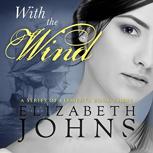 With the Wind Audiobook By Elizabeth Johns cover art