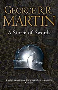 A Storm of Swords (A Song Of Ice And Fire Book 3) by [George R. R. Martin]