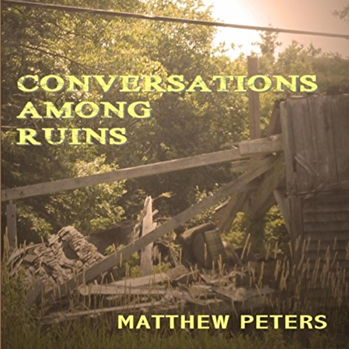 Conversations Among Ruins audiobook cover art
