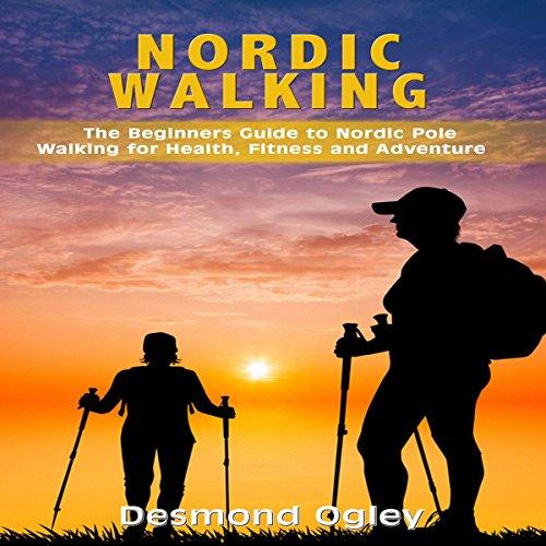 Nordic Walking audiobook cover art