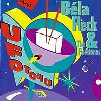 UFO Tofu by BELA & THE FLECKTONES FLECK (2014-07-23)