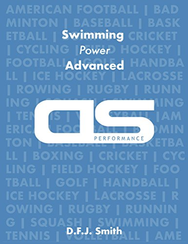 DS Performance - Strength & Conditioning Training Program for Swimming, Power, Advanced (English Edition)
