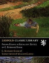 Fabian Essays in Socialism. Edited by G. Bernard Shaw