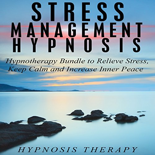 Stress Management Hypnosis audiobook cover art