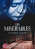 Les misérables - Texte abrégé (Classique t. 1617) - Format Kindle - 9782013235006 - 4,49 €