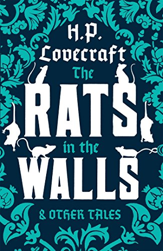 Lovecraft, H: The Rats in the Walls and Other Stories (Alma Classics)
