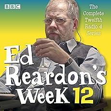 Ed Reardon's Week - The Complete Twelfth Radio 4 Series