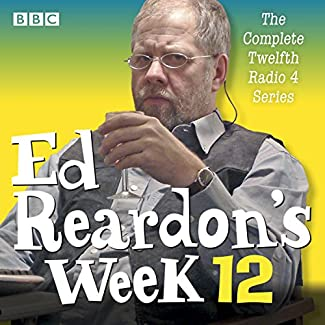 Ed Reardon's Week - The Complete Twelfth Radio 4 Series