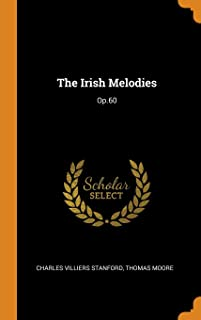 The Irish Melodies: Op.60