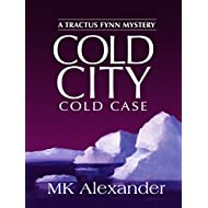 Cold City: Cold Case (Tractus Fynn Mystery Book 4)