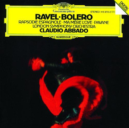 Ravel: Boléro; Ma Mère l'Oye; Rapsodie espagnole; Pavane pour une infante défunte