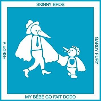 My bébé go fait dodo (feat. Fredy V & Gardy Fury)