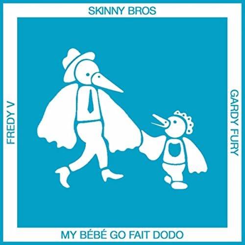 Skinny Bros feat. Fredy V & Gardy Fury