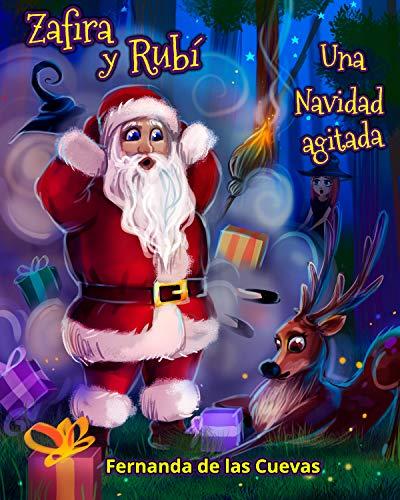 Zafira y Rubi Una Navidad Agitada