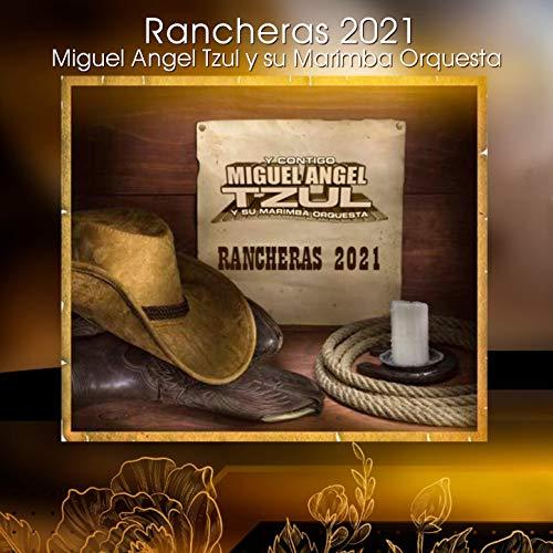Rancheras 2021: En Peligro de Extinción / Donde Estás Presumida / Mi Enemigo el Amor / Besando la Cruz / El Abandonado