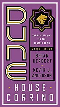 Dune: House Corrino (Prelude to Dune Book 3) by [Brian Herbert, Kevin j. Anderson, Stephen Youll]