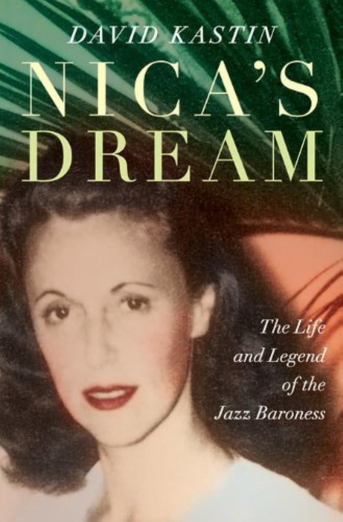 シンジケート取り組む振る舞うNica's Dream: The Life and Legend of the Jazz Baroness (English Edition)
