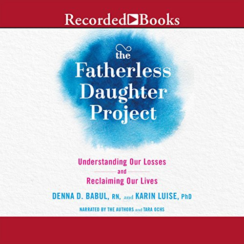 The Fatherless Daughter Project audiobook cover art